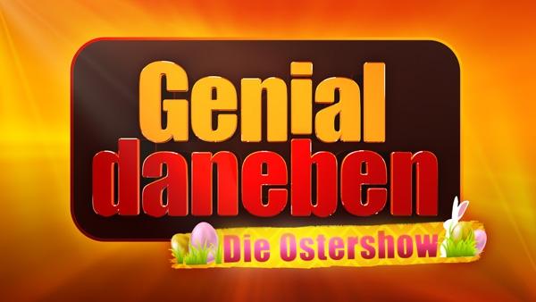 Genial Daneben - Die Ostershow