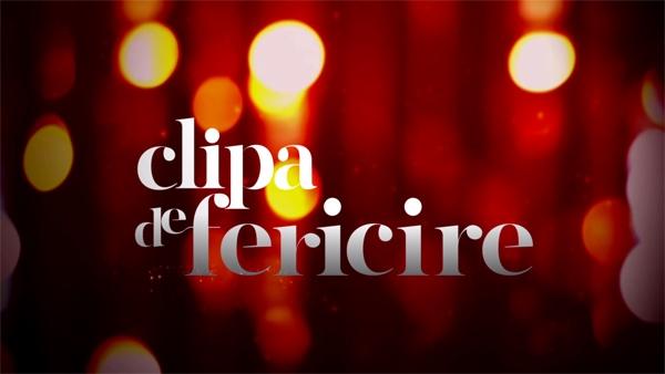 Clipa De Fericire