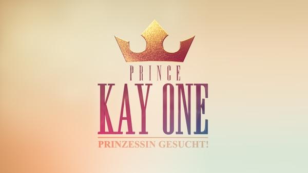 Kay One - Prinzessin gesucht