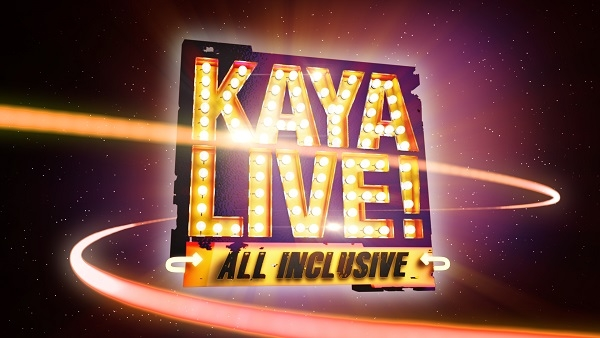 Kaya Live! - All Inclusive